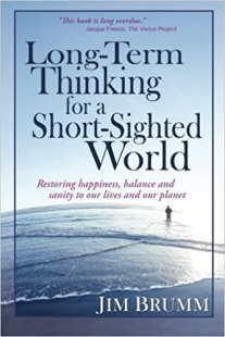 Long-Term Thinking for a Short-Sighted World